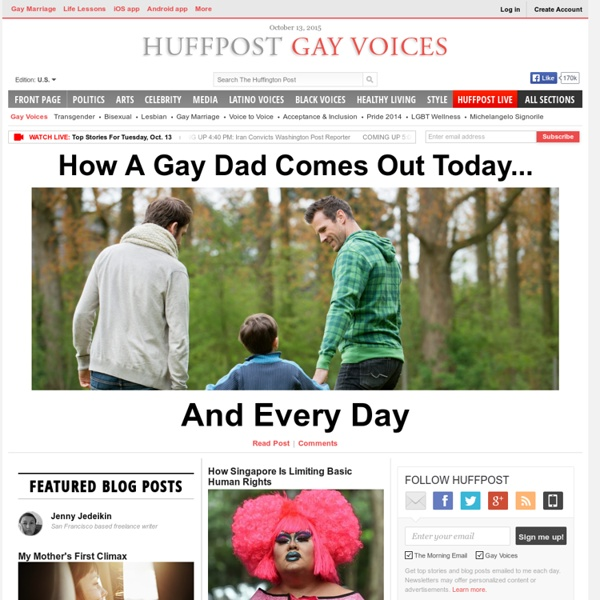 LGBT News, Culture, Opinion and Conversations - HuffPost Gay Voices