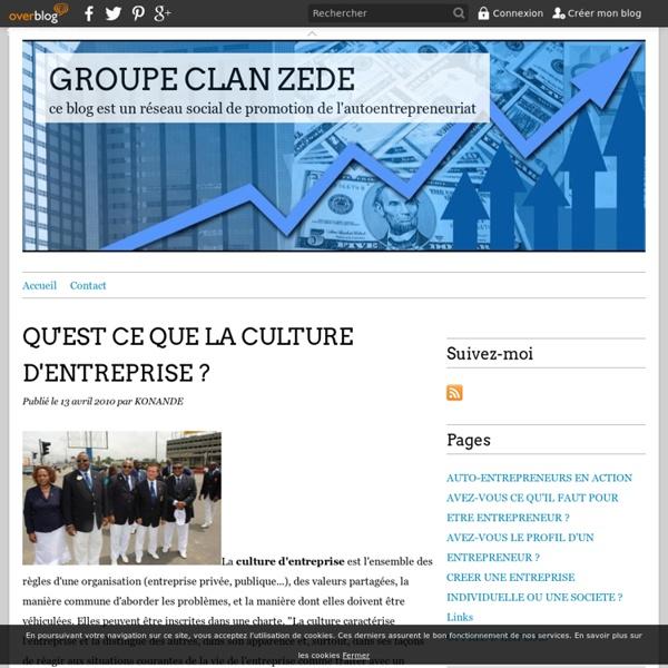 QU'EST CE QUE LA CULTURE D'ENTREPRISE ? - GROUPE CLAN ZEDE