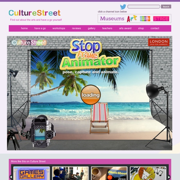CultureStreet - Activities - Stop Frame Animator