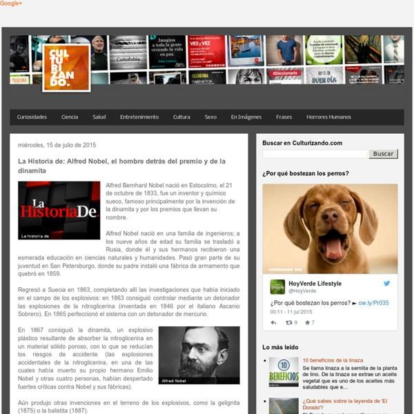 Culturizando.com: La Historia de: Alfred Nobel, el hombre detrás del premio y de la dinamita