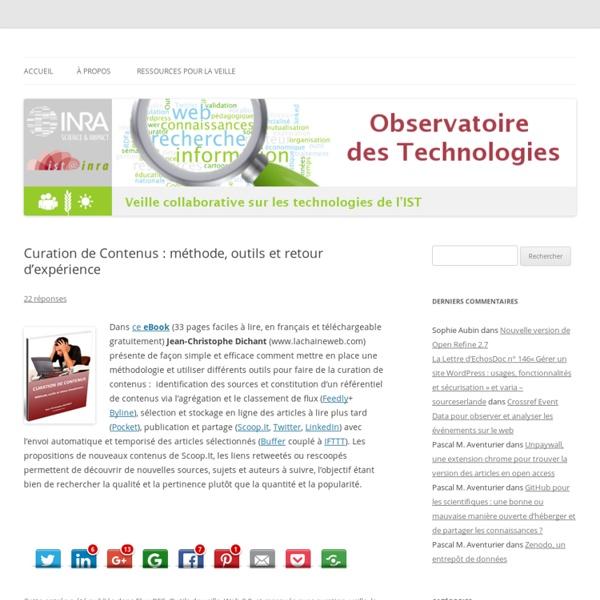 Curation de Contenus : méthode, outils et retour d'expérience