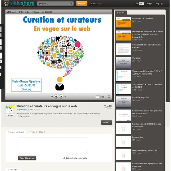 Curation et curateurs en vogue sur le web