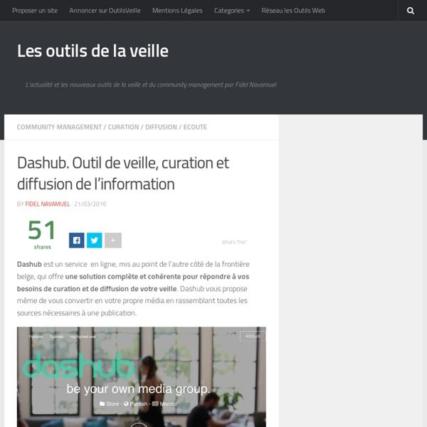 Dashub. Outil de veille, curation et diffusion de l'information – Les outils de la veille