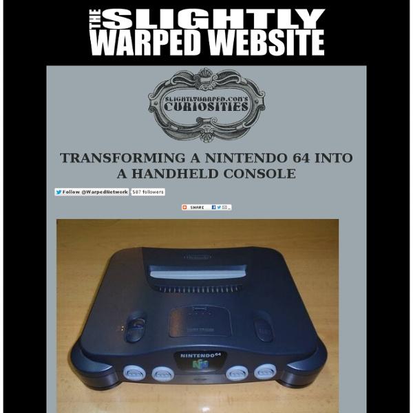 transforming a nintendo 64 into a handheld console