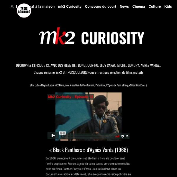 CURIOSITY by mk2 - TROISCOULEURS