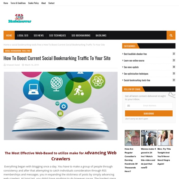 How To Boost Current Social Bookmarking Traffic To Your Site