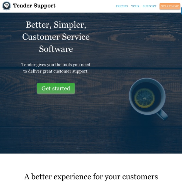 Tender Support — Support your product: Knowledge Base, Helpdesk, Forums