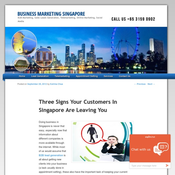 Three Signs Your Customers In Singapore Are Leaving You