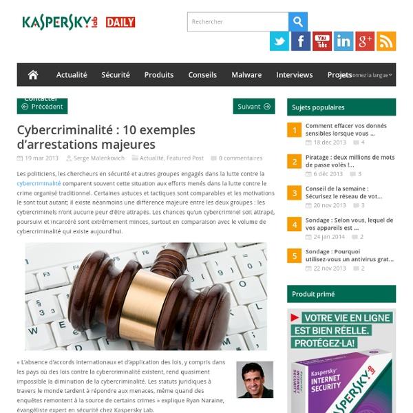 Cybercriminalité : 10 exemples d'arrestations majeures