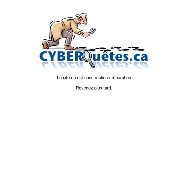 Cyberquête.ca : Un répertoire indexant des centaines de cyberquêtes pour tous les niveaux scolaires et un éditeur internet pour vous cyberquètes.