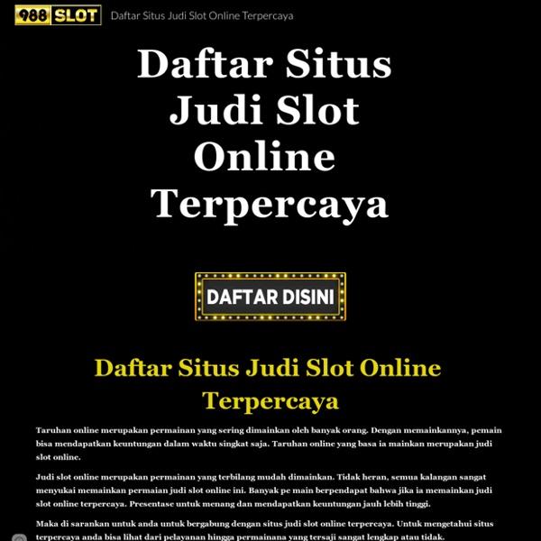 Daftar Situs Judi Slot Online Terpercaya