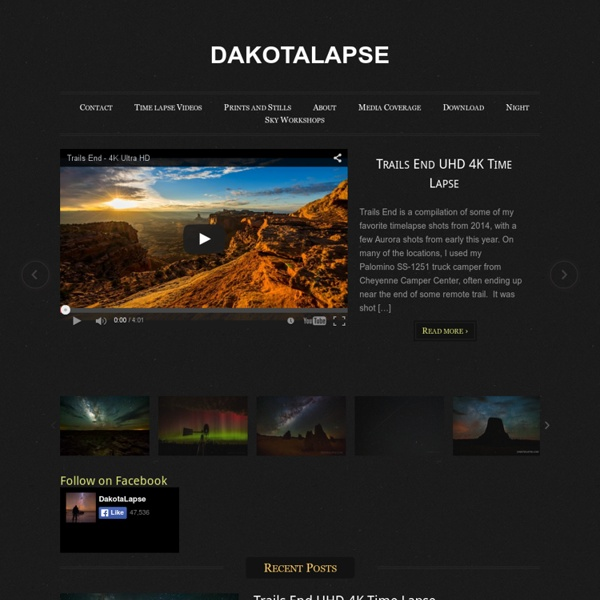 DAKOTALAPSE — Timelapse and still photography - Milky Way, night and daytime, time lapse stock footage