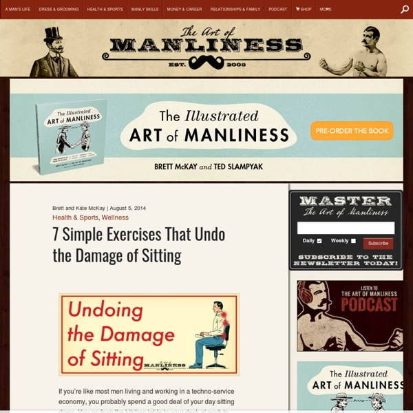 How to Undo the Damage of Sitting - 7 Simple Exercises
