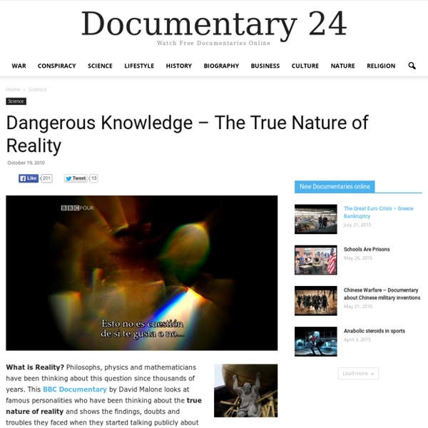 Recovered Dangerous Knowledge – The True Nature of Reality