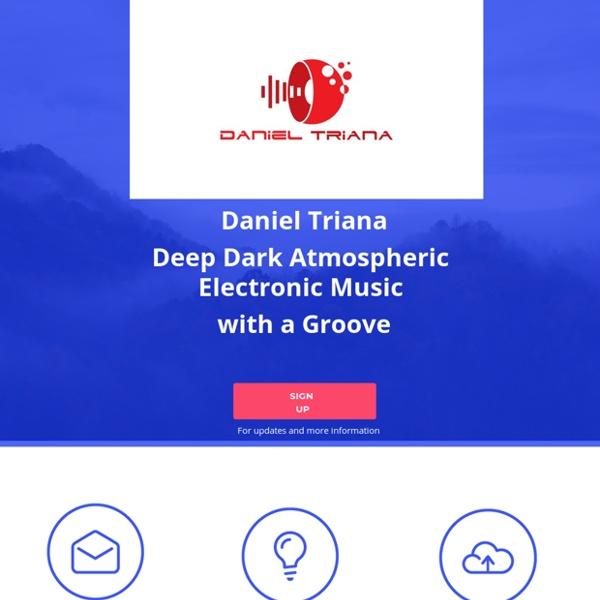 Daniel Triana music bio