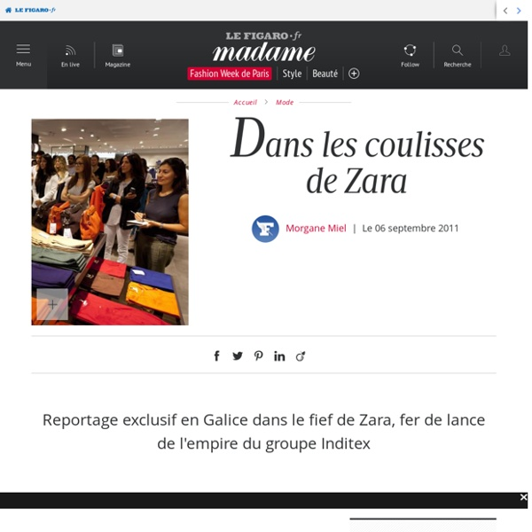 Dans les coulisses de Zara