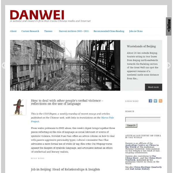 Chinese media, marketing, advertising, and urban life - Danwei