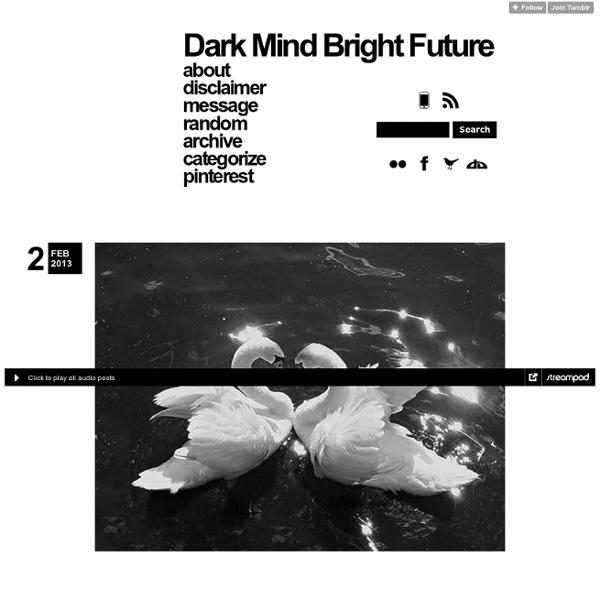 Dark Mind Bright Future