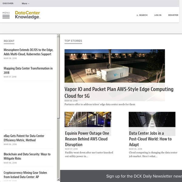 Data Center Knowledge: Industry News and Analysis About Datacentres