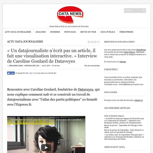 «Un datajournaliste n'écrit pas un article, il fait une visualisation interactive.» Interview de Caroline Goulard de Dataveyes