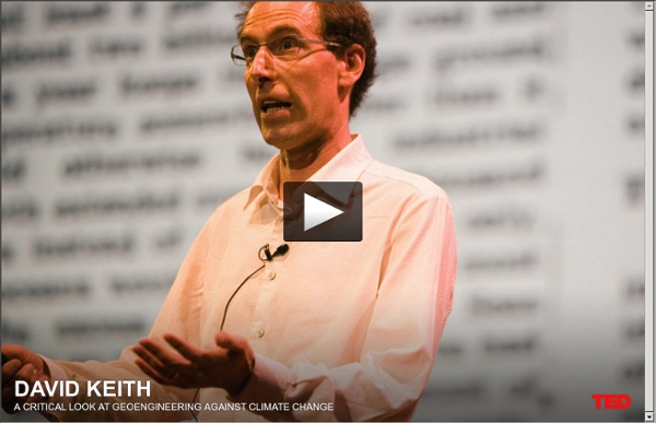 David Keith's unusual climate change idea