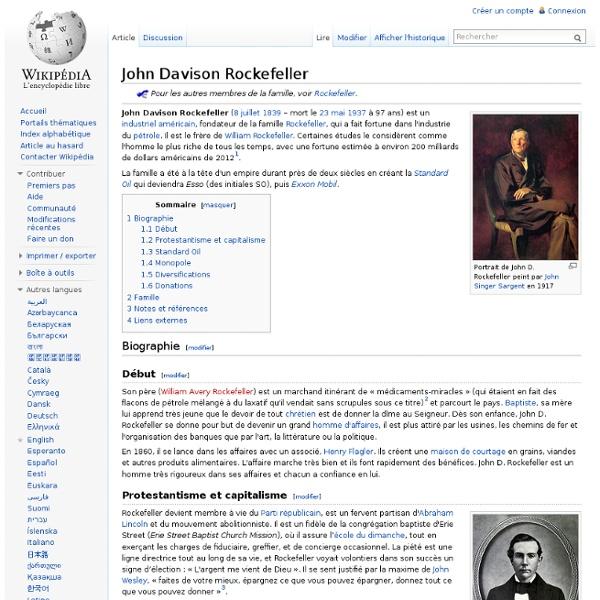 John Davison Rockefeller - 8 juillet 1839 – mort le 23 mai 1937 à 97 ans Wikipédia
