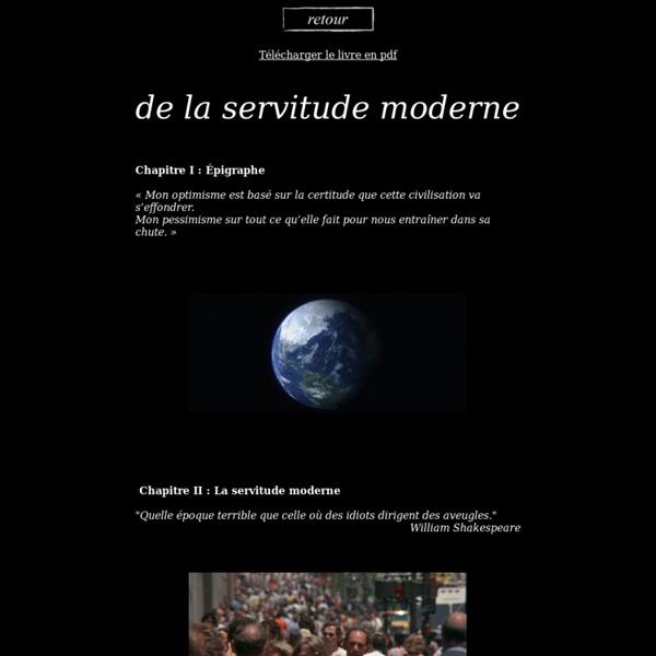 De la servitude moderne - le livre
