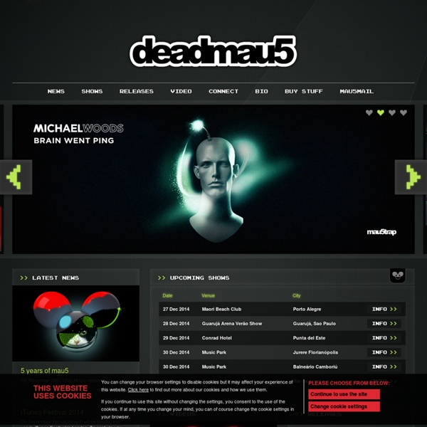 Deadmau5 » Latest news, tour dates, releases / remixes, downloads and store