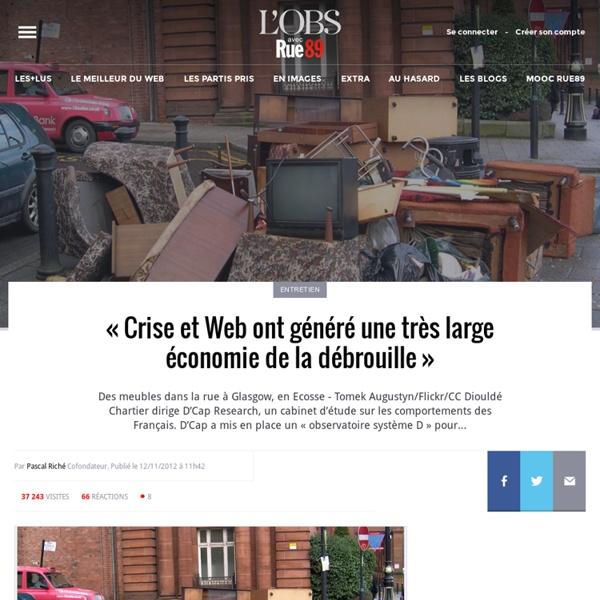 «Crise et Web ont généré une très large économie de la débrouille»