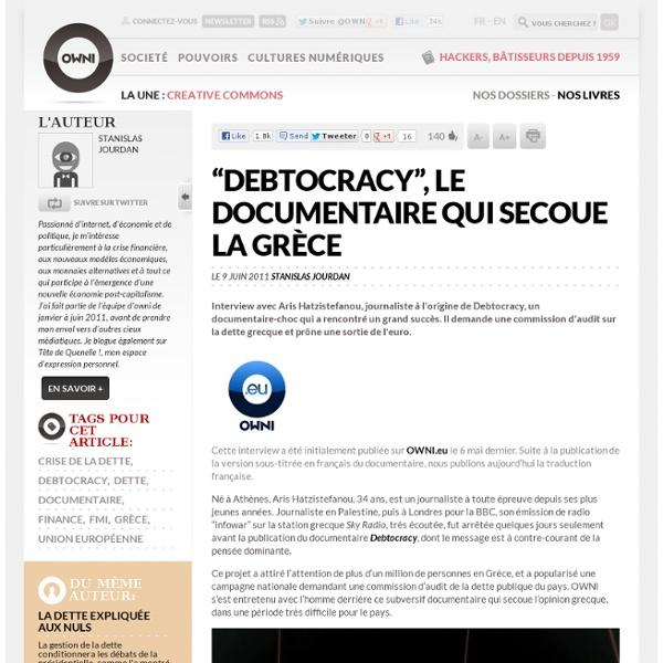 """""""Debtocracy"""", le documentaire qui secoue la Grèce"""