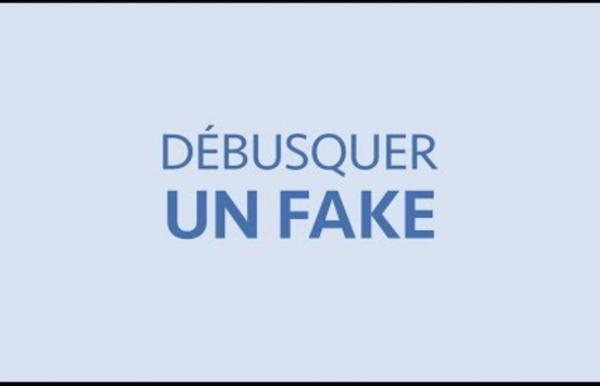 1. Débusquer une fake news