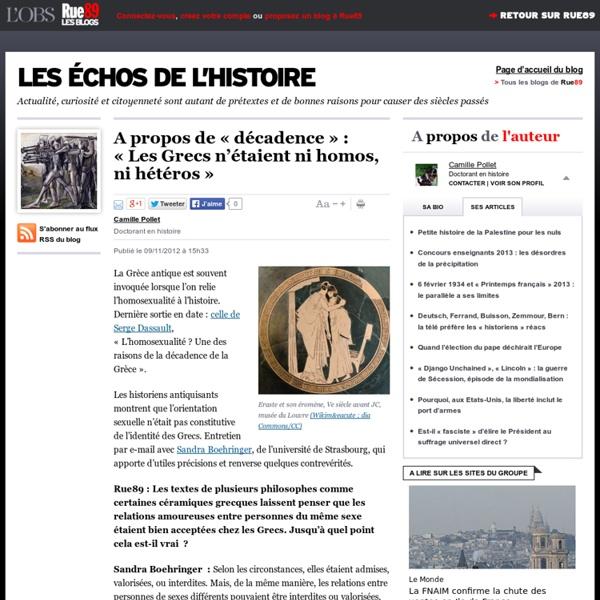 A propos de «décadence»: «Les Grecs n'étaient ni homos, ni hétéros»