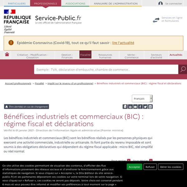 Bénéfices industriels et commerciaux (BIC): régimes fiscaux et déclarations - professionnels