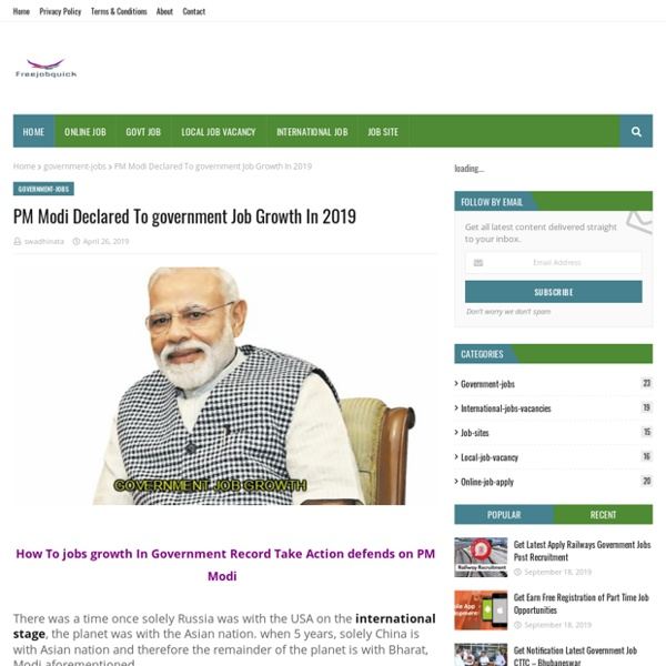PM Modi Declared To government Job Growth In 2019