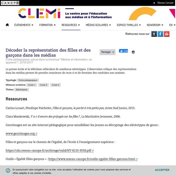 """Décoder la représentation des filles et des garçons dans les médias/ Fiche pédagogique, parue dans la brochure """"Médias et information, on apprend !"""", 2016-2017 CLEMI"""