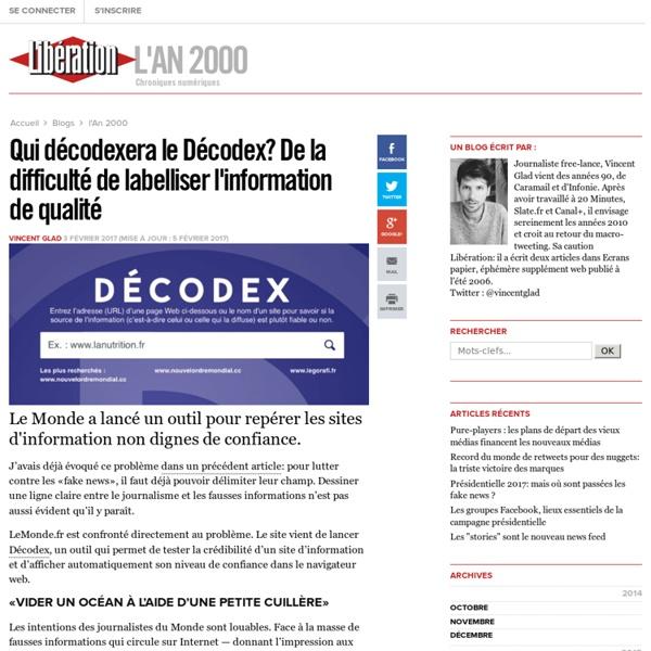 Qui décodexera le Décodex? De la difficulté de labelliser l'information de qualité