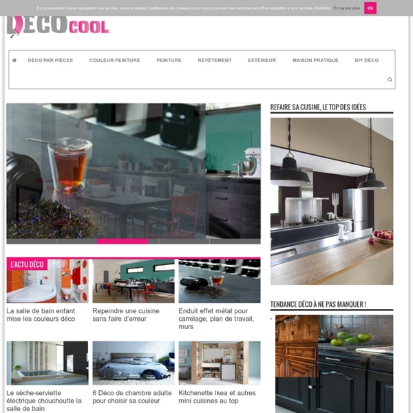 Deco-Cool.com : idee decoration interieur maison, jardin