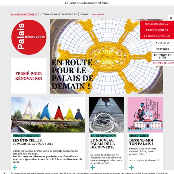 Palais de la découverte-Accueil-Musée parisien des sciences depuis 1937