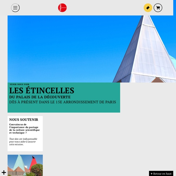Palais de la découverte -Accueil Musée parisien des sciences depuis 1937