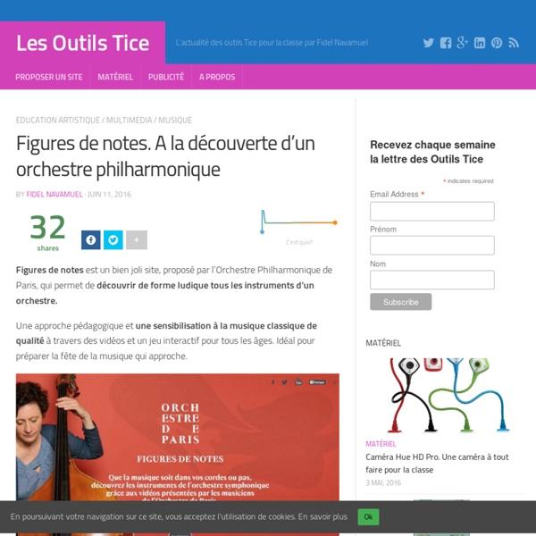 Figures de notes. A la découverte d'un orchestre philharmonique – Les Outils Tice