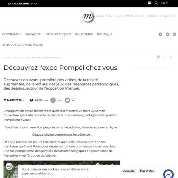 Découvrez l'expo Pompéi chez vous