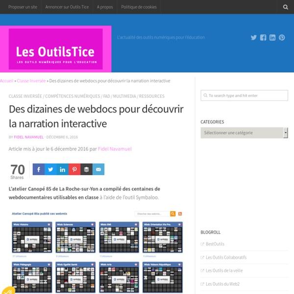 Des dizaines de webdocs pour découvrir la narration interactive – Les Outils Tice