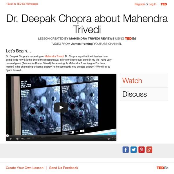Dr. Deepak Chopra about Mahendra Trivedi