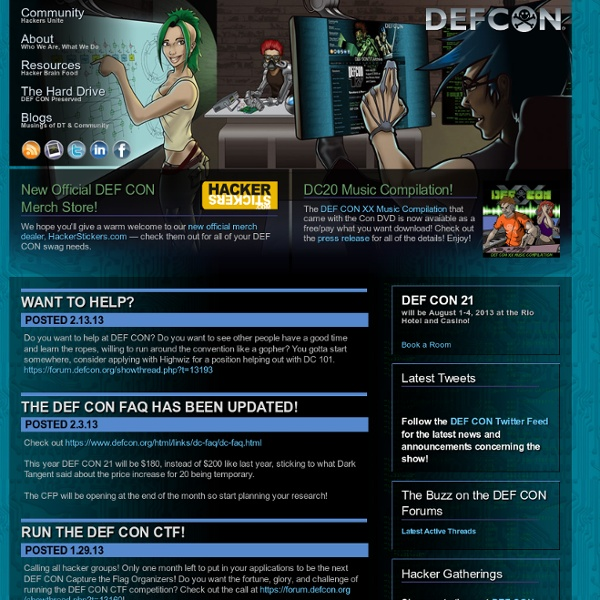 DEF CON® Hacking Conference - The Hacker Community's Foremost Social Network.