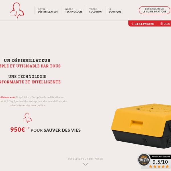 Défibrillateur, DAE (défibrillateur automatisé externe) - Le défibrillateur.com
