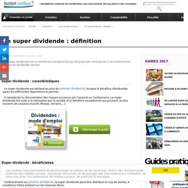 Le super dividende : définition - Aide juridique entreprise en ligne gratuite