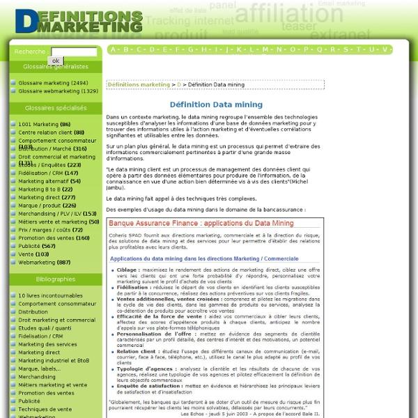 D finition Data mining : Le glossaire illustr du marketing