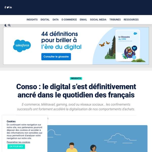 Conso : le digital s'est définitivement ancré dans le quotidien des français