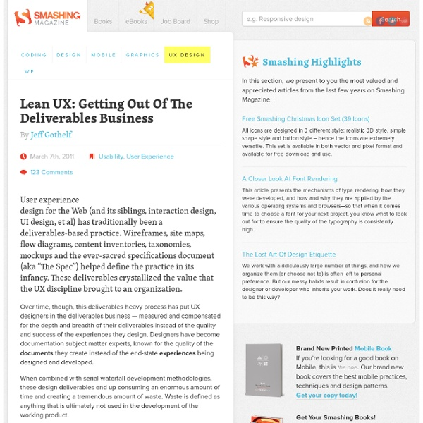 Lean UX: Getting Out Of The Deliverables Business