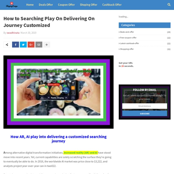 How to Searching Play On Delivering On Journey Customized